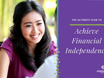 The Ultimate Plan to Achieve Financial Independence