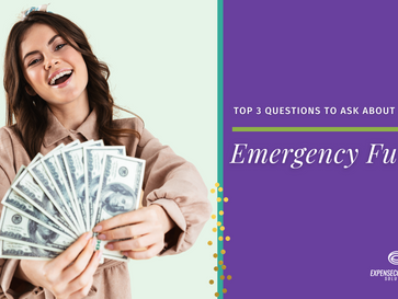 Top 3 Questions to Ask About Your Emergency Fund
