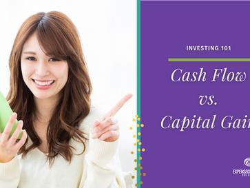 Investing 101: Cash Flow vs. Capital Gain