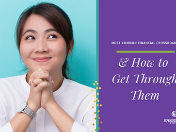 Common Financial Crossroads & How to Get Through Them