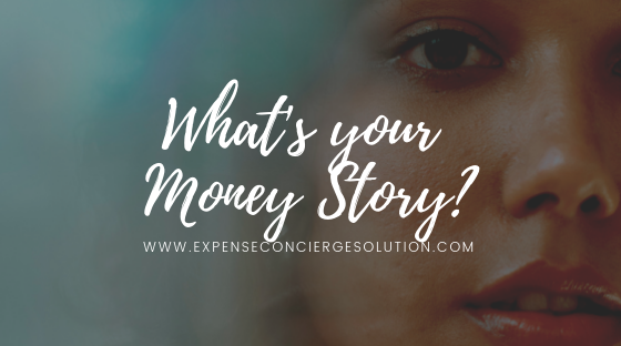 What's your Money Story? (Part 4)