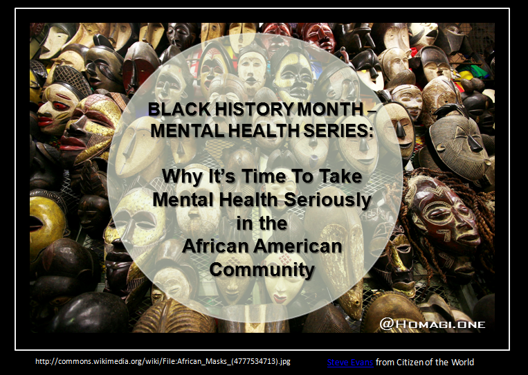 Black History Month - Mental Health Series - Why It's Time To Take Mental Health