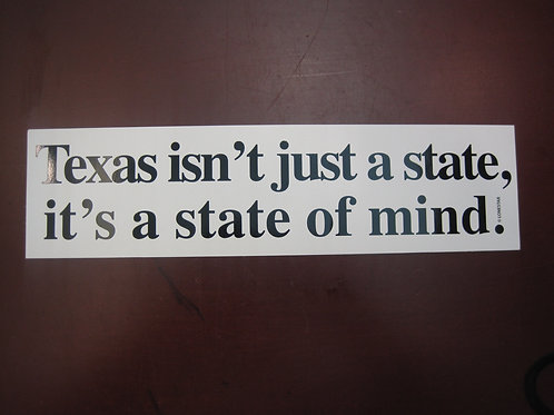 Texas isn't just a state...decal sticker