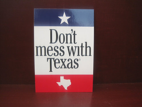 Don't Mess with Texas Original Magnet
