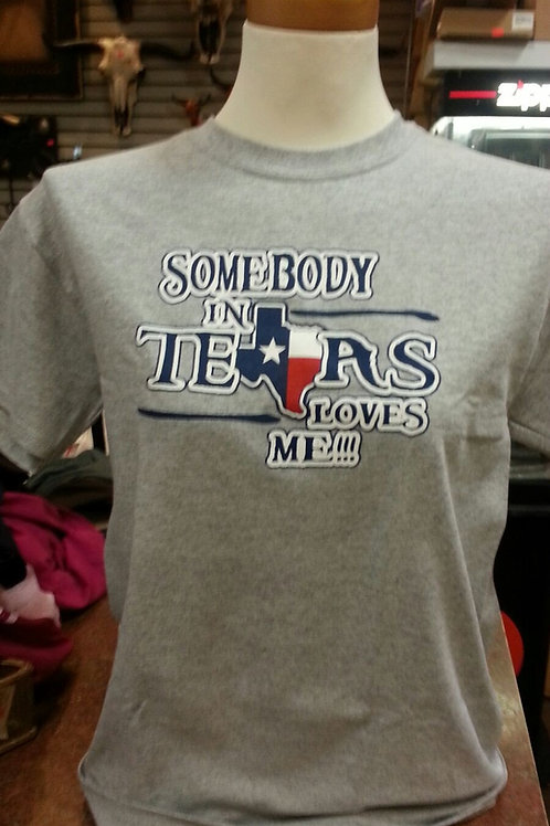 Somebody in Texas Loves Me Adult T shirt