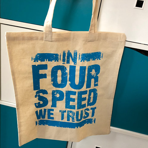 In Four Speed We Trust - Shopping Bag