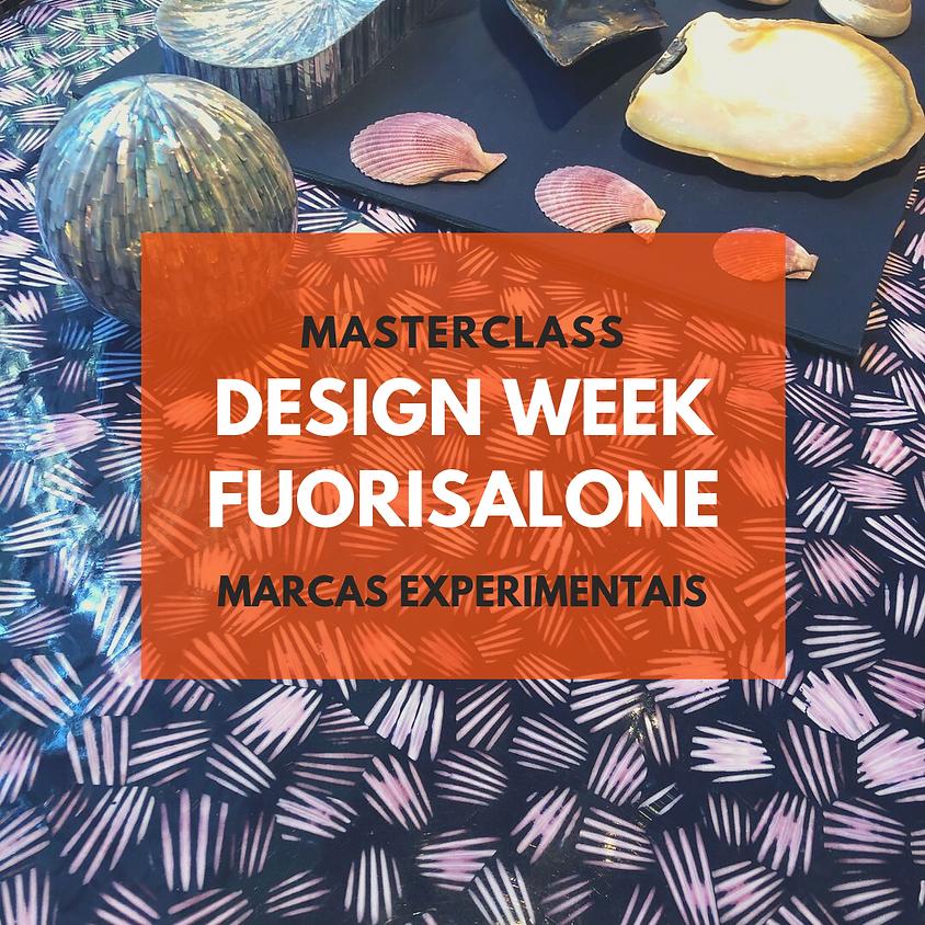 MASTER CLASS DESIGN WEEK - MARCAS EXPERIMENTAIS