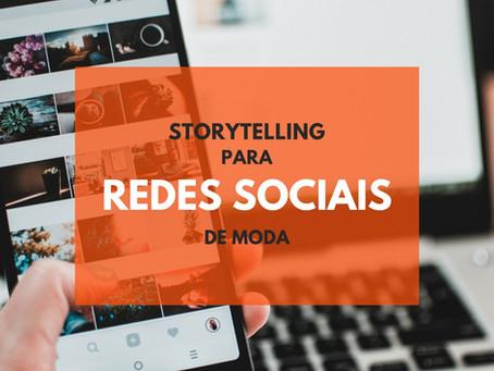 O poder do storytelling: a comunicação de moda que faz a diferença