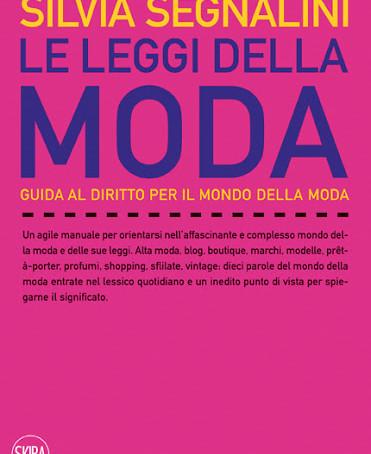 Direito da moda: entrevista com Silvia Segnalini