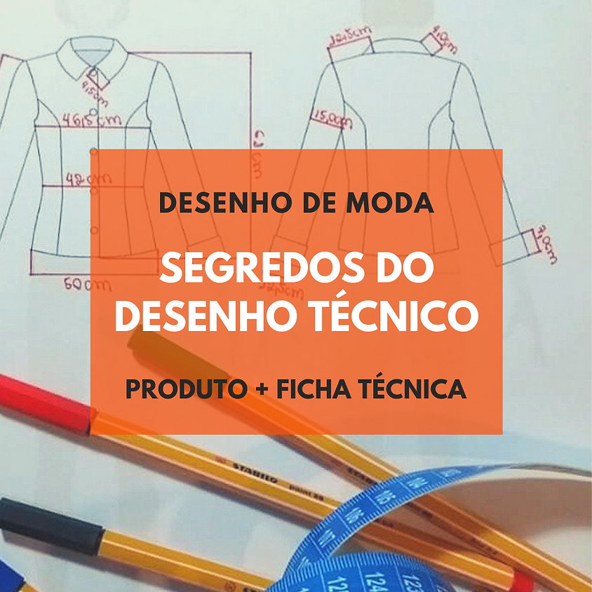 SEGREDOS DO DESENHO TÉCNICO DE MODA