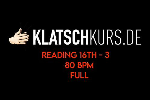 Reading 16th 3 80bpm Full Version