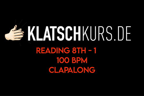 Reading 8th 1, 100bpm, Clapalong