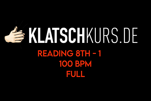 Reading 8th 1, 100bpm, Full Version with Claps