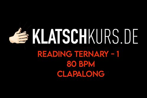 Reading Ternary 1, 80bpm, Clapalong