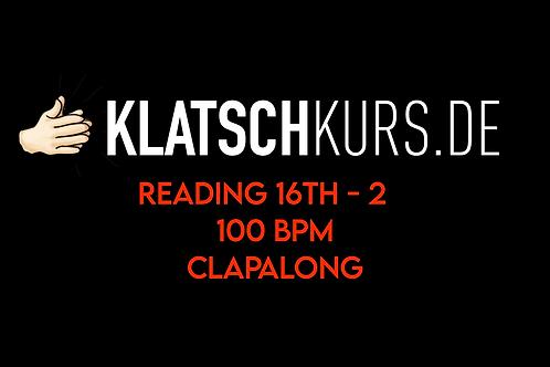 Reading 16th 2 100bpm Clapalong