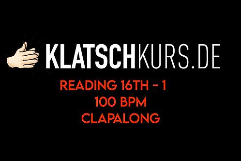 Reading 16th 1 100bpm Clapalong