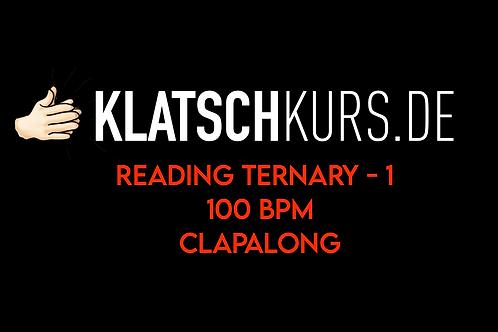 Reading Ternary 1, 100bpm, Clapalong