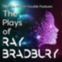 the plays of ray bradbury.jpg