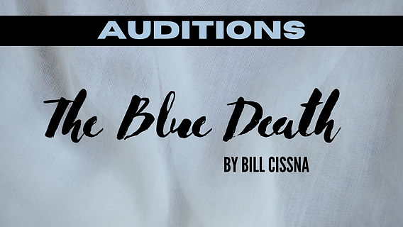 Blue Death auditions.jpg