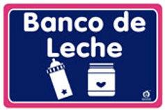 Sign Milk Deposit: Señal Banco de Leche