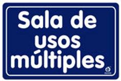 Sign Room of Multiple Uses: Señal Sala de Usos Múltiples