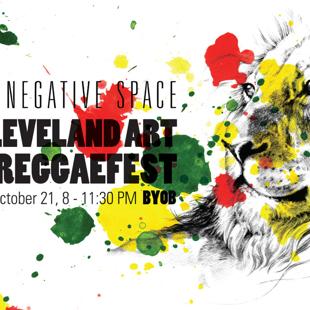First Annual Cleveland Art & Reggae Fest - Negative Space