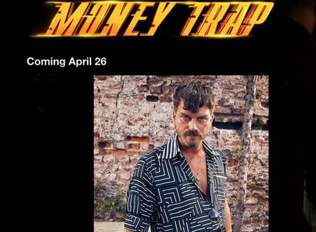 Money Trap (Organize Isler 2) Coming to Netflix April 26