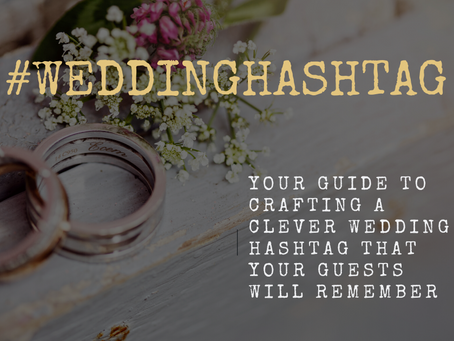 #WeddingHashtag