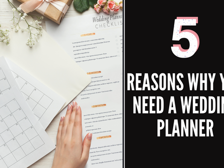 5 Reasons Why You Need a Wedding Planner