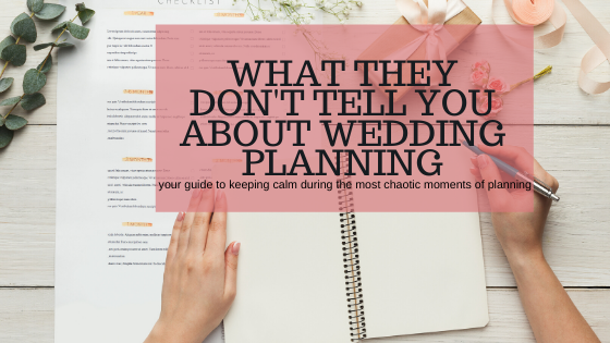 What They Don't Tell You About Wedding Planning
