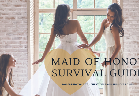 Maid-of-Honor Survival Guide