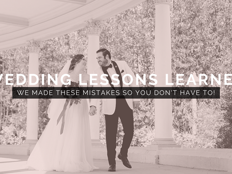 Wedding Lessons Learned