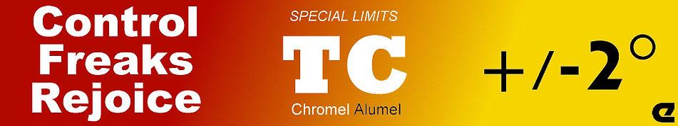 Control freaks rejoice. Special Limits TC Chromel Alumel