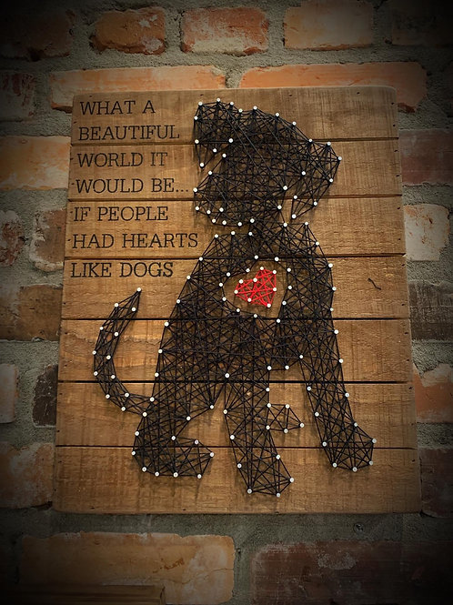 """String Art """"If people had ❤️ like dogs"""""""