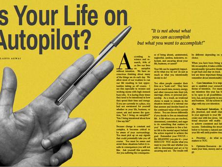 Is Your Life onAutopilot?