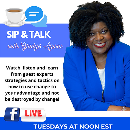 Sip & Talk with Gladys Tuesday 1.png
