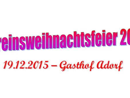 Vereinsweihnachtsfeier am 19.12.2015 im Gasthof Adorf