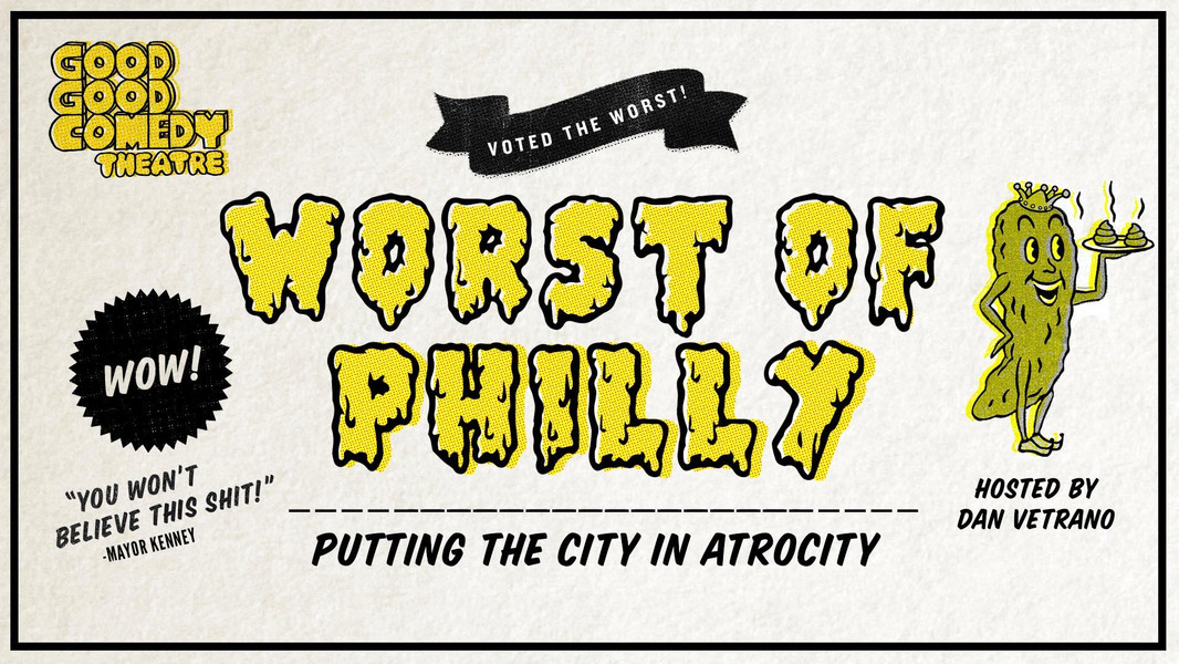 Worst of Philly