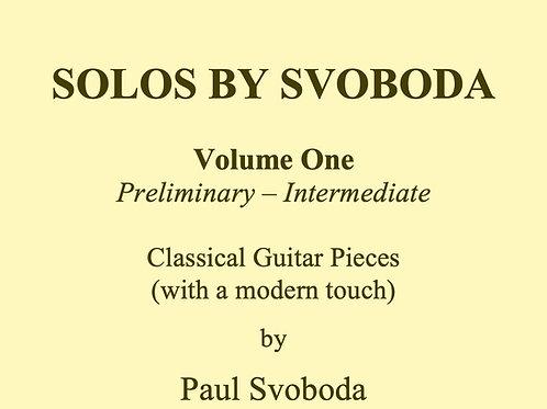 """""""Solos by Svoboda"""" Volume 1"""