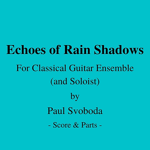 Echoes of Rainshadows (with Soloist)