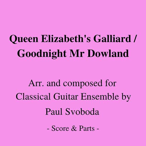 Queen Elizabeth's Galliard/Goodnight, Mr Dowland