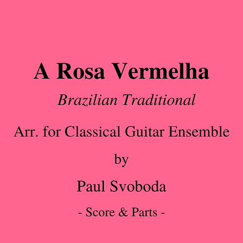 A Rosa Vermelha (trad. Brazilian arr. Svoboda)