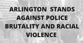 Arlington Stands Against Police Brutality and Racial Violence