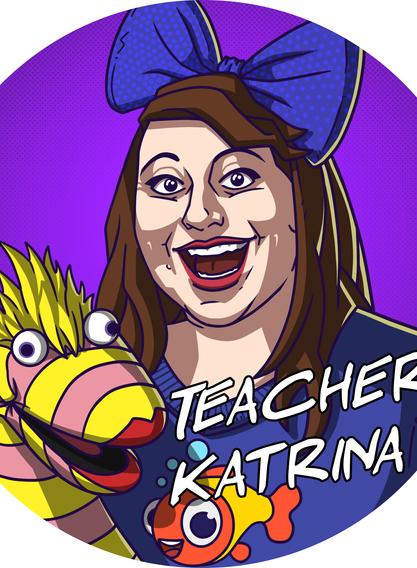 Teacher Katrina