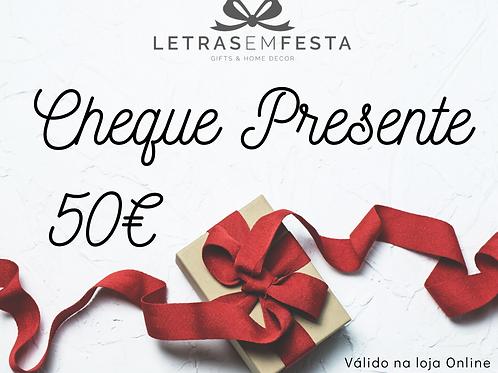 Cheque-Presente € 50