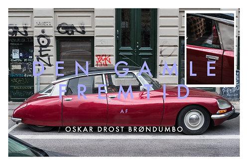 Den Gamle Fremtid poster by Oskar D. Brøndumbo