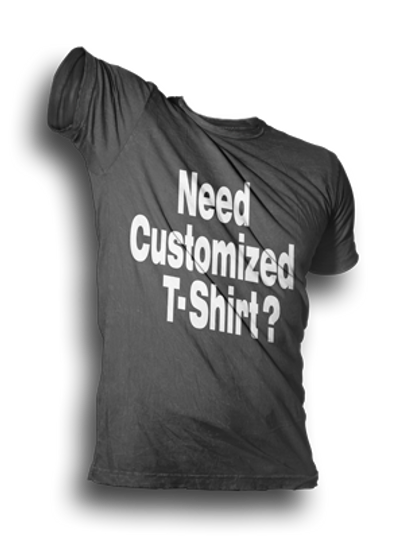 Need Customized T Shirt