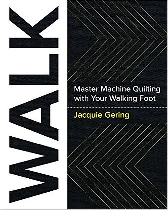 WALK Master Machine Quilting With Your Walking Foot (Signed copy)