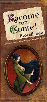 Raconte ton Conte - Brocéliande