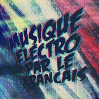 Musique Electro Par Le Francais